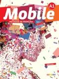 Alice Reboul et Anne-Charlotte Boulinguez - Mobile, méthode français - A1. 1 DVD