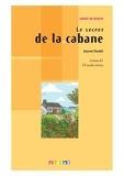 Jeanne Chadet - Le secret de la cabane - Niveau A1. 1 CD audio