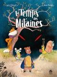Le temps des mitaines / Loïc Clément, Anne Montel | Clément, Loïc. Auteur