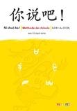 Arnaud Arslangul et Yezhi Jin - Méthode de chinois Ni shuo ba ! A2-B1 du CECRL. 1 CD audio MP3