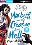 Roger Morris - Macbeth and the Creature from Hell.