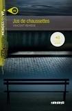 Vincent Remède - Jus de chaussettes - Niveau A2.