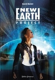New earth project / David Moitet | Moitet, David (1977-....). Auteur