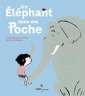 Un éléphant dans ma poche / Félicité Douce de La Salle | La Salle, Félicité Douce de. Auteur