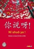 Arnaud Arslangul - Ni shuo ya ! A1/A2 - Méthode de chinois.