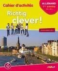 Wolf Halberstadt et Sterenn Le Berre - Allemand 5e lv2 A1-A1+ Richtig clever ! - Cahier d'activités.