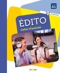Marie-Pierre Baylocq et Stéphanie Brémaud - Edito niveau A1 - Cahier d'activités. 1 CD audio MP3
