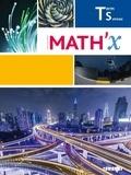 Marie-Hélène Le Yaouanq et Aurélien Abihssira-Lavandier - Mathématiques Tle S spécifique Math'X.