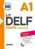 Martine Boyer-Dalat et Romain Chrétien - Le DELF A1 100% réussite - Préparation DELF-DALF. 1 CD audio