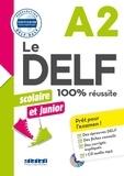 Bruno Girardeau et Marie Rabin - Le DELF Scolaire et junior 100% réussite A2. 1 CD audio MP3