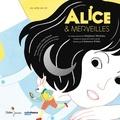 Alice & merveilles : d'après les aventures d'Alice au pays des merveilles de Lewis Carroll / Stéphane Michaka | Michaka, Stéphane