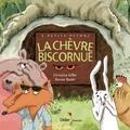 La chèvre biscornue / Christine Kiffer, Ronan Badel | Kiffer, Christine. Auteur