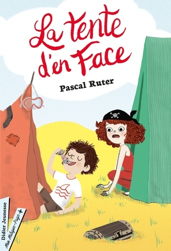 La tente d'en face / Pascal Ruter | Ruter, Pascal (1966-....). Auteur