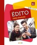 Elodie Heu et Julie Mainguet - Edito Niveau B1 - Cahier d'activités. 1 CD audio MP3