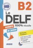 Dorothée Dupleix et Bruno Girardeau - Le DELF scolaire et junior B2. 1 CD audio MP3