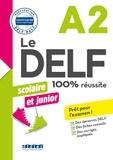 Bruno Girardeau et Marie Rabin - Le DELF scolaire et junior  - 100% réussite - A2 - Livre -Version numérique epub.