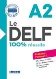 Dorothée Dupleix et Catherine Houssa - Le DELF - 100% réussite - A2  - Livre - Version numérique epub.
