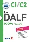 CIEP et Ingrid Jouette - Le DALF - 100% réussite - C1 - C2 - Livre - version numérique epub.