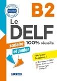 Marie Rabin et Dorothée Dupleix - Le DELF junior scolaire  - 100% réussite - B2 - Livre - Version numérique epub.