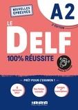 Dorothée Dupleix et Catherine Houssa - Le DELF A2 - 100% réussite.