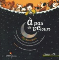 A pas de velours : 28 berceuses : 28 berceuses / Collectif | Chatellard, Isabelle (1970-....)