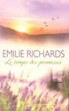 Emilie Richards - Le temps des promesses.