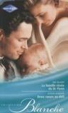 Sue MacKay et Alison Roberts - La famille rêvée du Dr Flynn ; Deux coeurs au défi.