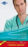 Leah Martyn et Judy Duarte - L'inaccessible dr Aiden O'Connor ; Le pouvoir d'une rencontre ; Le mensonge d'un médecin.