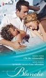 Marion Lennox et Alison Roberts - L'île des retrouvailles - Le tendre secret d'une infirmière.