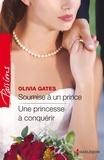 Olivia Gates - Soumise à un prince - Une princesse à conquérir.