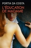Portia Da Costa - L'éducation de Madame.