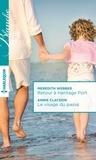 Meredith Webber et Annie Claydon - Retour à Heritage Port ; Le visage du passé.