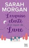 Sarah Morgan - L'exquise clarté d'un rayon de lune.
