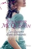 Jennifer McQuiston - Très cher journal  : Les illusions d'une débutante.