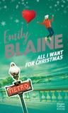 Emily Blaine et Emily Blaine - All I Want For Christmas.
