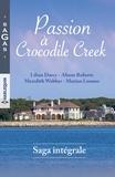 Lilian Darcy et Alison Roberts - Passion à Crocodile Creek.