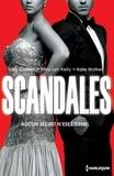 Sara Craven et Mira Lyn Kelly - Scandales - Une menace à écarter - Un secret à défendre - Un honneur à sauver.