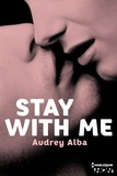 Audrey Alba - Stay With Me.