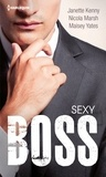 Janette Kenny et Nicola Marsh - Sexy Boss.