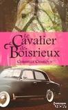 Christelle Charloux - Le Cavalier de Boisrieux.