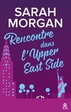 Sarah Morgan - From New York with Love Tome 1 : Rencontre dans l'Upper East Side.