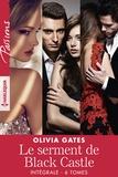 Olivia Gates - Le serment de Black Castle - Intégrale 6 tomes.