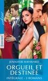 """Jennifer Hayward - Intégrale de la série """"Orgueil et destinée""""."""