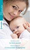 Olivia Gates et Amalie Berlin - Le lien secret - L'irrésistible Dr Keightly.