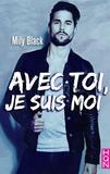 Mily Black - Avec toi, je suis moi.