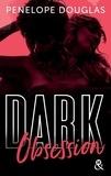 Penelope Douglas - Dark Obsession.