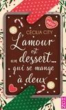 Cécilia City - L'amour est un dessert... qui se mange à deux.