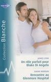 Janice Lynn et Sarah Morgan - Un rôle parfait pour Blake Di Angelo; Rencontre au Glenmore Hospital.