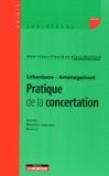 Dominique Pipard et Alain Maillard - Urbanisme-Aménagement : pratique de la concertation.