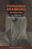 Fernando Aramburu - Le salon des incurables.